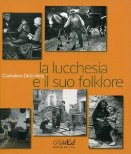 La lucchesia e il suo folklore